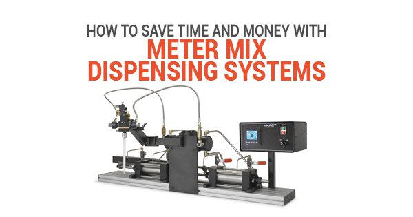 How to Save Time and Money With Meter Mix Dispensing Systems